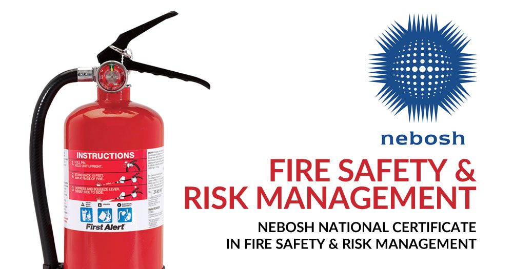Training to be a Fire Risk Assessor with NEBOSH? Here's Our Advice